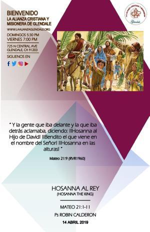 04 Hosanna el Rey 041419